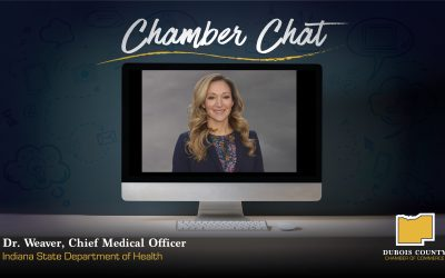 DR. WEAVER JOINS DUBOIS COUNTY CHAMBER VIRTUAL CHAMBER CHAT